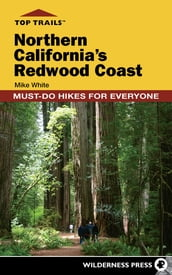 Top Trails: Northern California s Redwood Coast