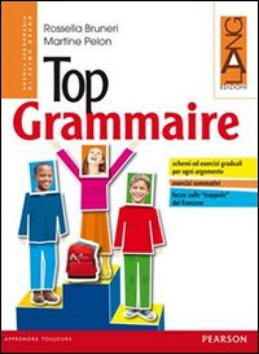 Top grammaire. Per la Scuola media. Con espansione online - Bruneri | Ericsfund.org