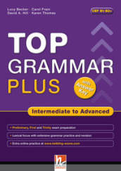 Top grammar plus. Intermediate to advanced. With answer keys. Con espansione online. Per le Scuole superiori