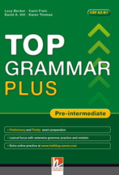 Top grammar plus. Pre-intermediate. Student