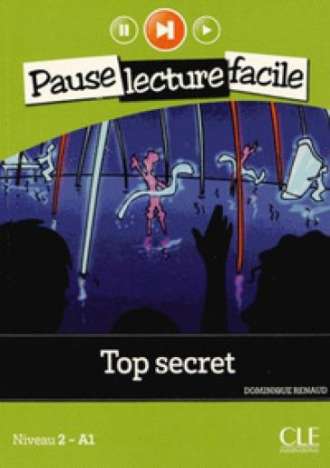 Top secret. Per la Scuola media. Con CD Audio - Dominique Renaud |