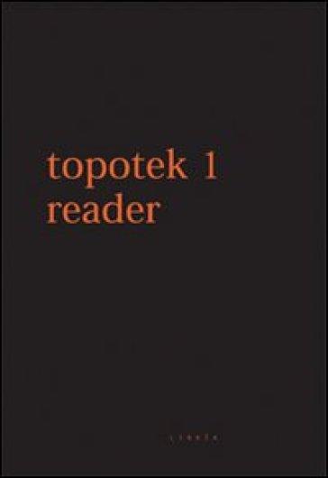Topotek 1 Reader. Ediz. italiana e inglese - V. Tortelli  