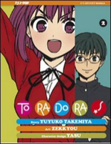 Toradora!. 2. - Yuyuko Takemiya |