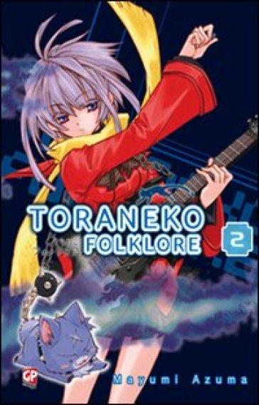 Toraneko Folklore. 2. - Mayumi Azuma | Rochesterscifianimecon.com
