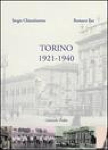 Torino 1921-1940 - Sergio Chiambaretta  