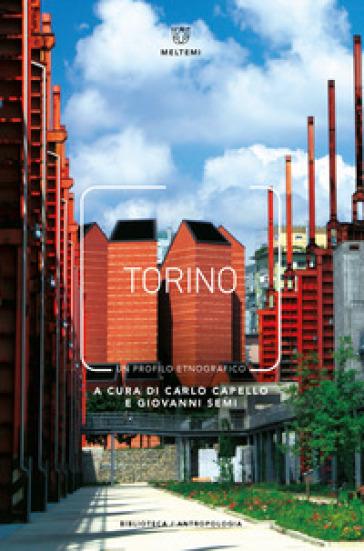 Torino. Un profilo etnografico - C. Capello pdf epub