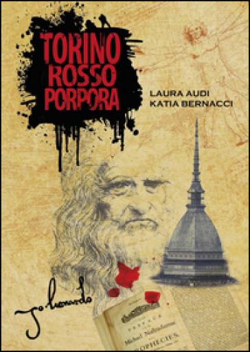 Torino rosso porpora - Laura Audi |