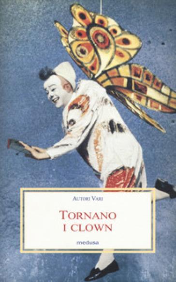 Tornano i clown - Tristan Rémy |
