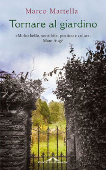 Tornare al giardino - Marco Martella |