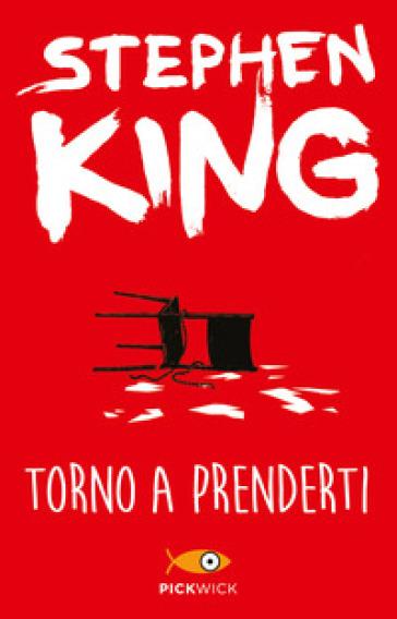 Torno a prenderti - Stephen King  