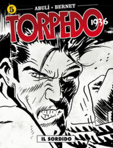 Torpedo 1936. 5. - Enrique Sanchez Abuli pdf epub
