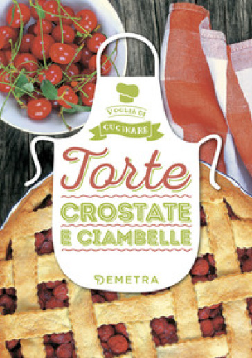 Torte, crostate e ciambelle. Ediz. illustrata -  pdf epub