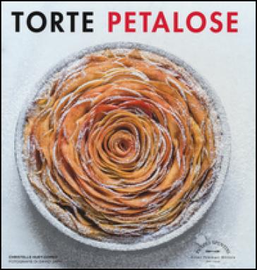 Torte petalose - Christelle Huet-Gomez |