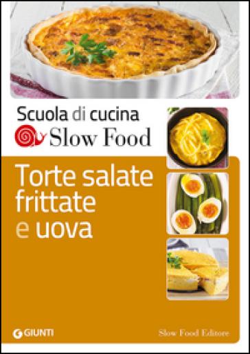 Torte salate, frittate e uova - B. Minerdo   Thecosgala.com