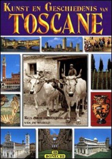 Toscana. I più famosi luoghi artistici e storici della Toscana. Ediz. olandese