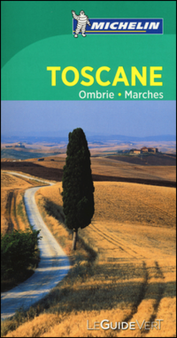Toscane Ombrie Marches