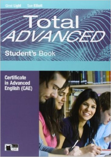 Total. Advanced. Student's book. Con espansione online. Per le Scuole superiori
