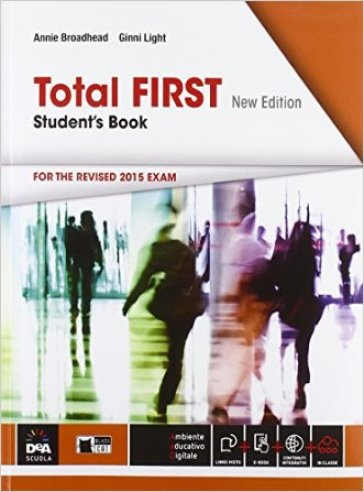 Total first. Student's book-Maximizer. Per le Scuole superiori. Con CD Audio. Con CD-ROM. Con e-book. Con espansione online