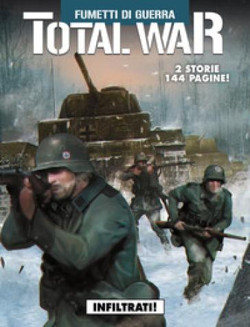 Total war. 3: Infiltrati!