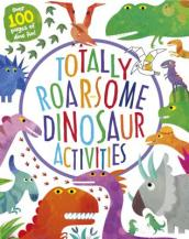 Totally Roar-Some Dinosaur Activities