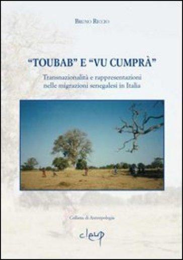 «Toubab» e «Vu cumprà». Transnazionalità e rappresentazioni nelle migrazioni senegalesi in Italia