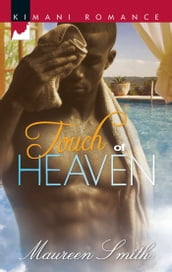 Touch of Heaven (Mills & Boon Kimani)