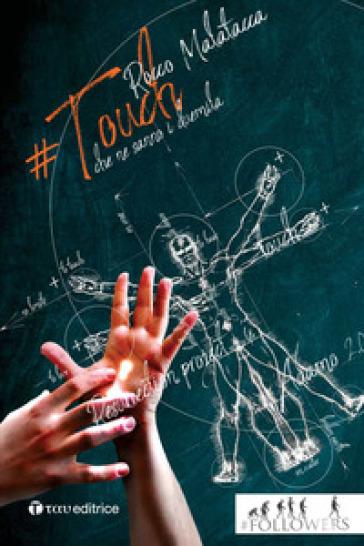 #Touch. E se ti toccasse la Risurrezione? - Rocco Malatacca  