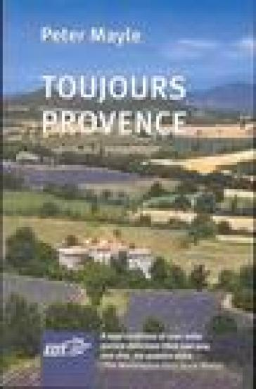 Toujours Provence - Peter Mayle | Rochesterscifianimecon.com