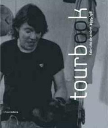 Tourbook. Fabrizio De André 1975-98 - E. Valdini |