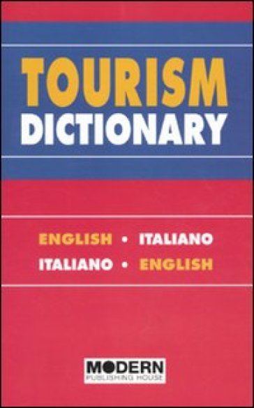 Tourism dictionary. English-italian, italian-english
