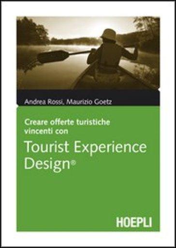 Tourist Experience Design - Andrea Rossi |