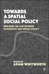 Towards a Spatial Social Policy