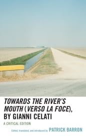 Towards the River s Mouth (Verso la foce), by Gianni Celati