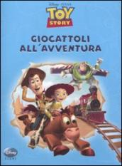 Toy story. Giocattoli all