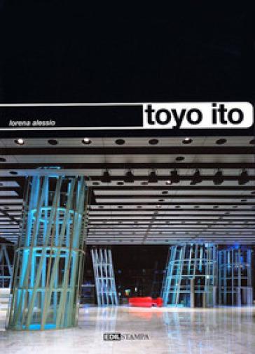 Toyo ito - Lorena Alessio |