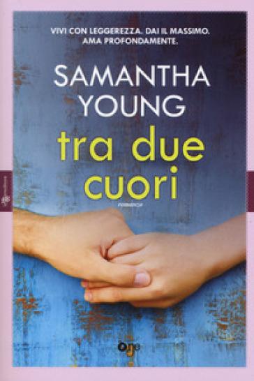 Tra due cuori - Samantha Young pdf epub