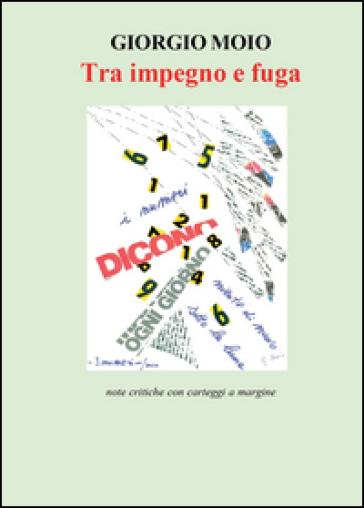Tra impegno e fuga - Giorgio Moio   Rochesterscifianimecon.com