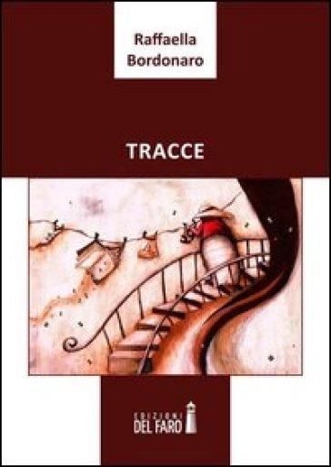 Tracce - Raffaella Bordonaro | Kritjur.org