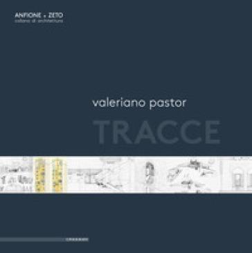 Tracce - Valeriano Pastor  