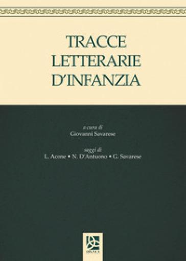Tracce letterarie d'infanzia - Leonardo Acone |