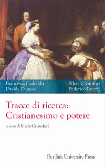 Tracce di ricerca: cristianesimo e potere - Francesca Cadeddu | Kritjur.org