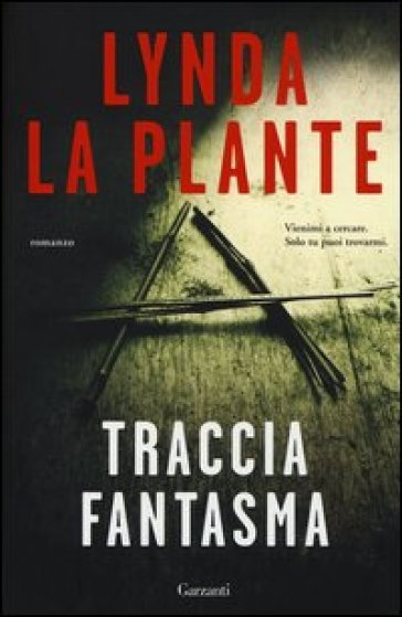 Traccia fantasma - Lynda La Plante   Rochesterscifianimecon.com