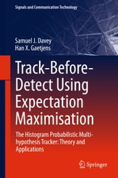 Track-Before-Detect Using Expectation Maximisation