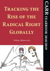 Tracking the Rise of the Radical Right Globally