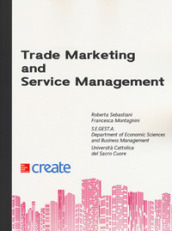 Trade marketing and service management
