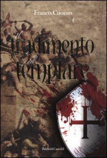 Tradimento del templare (Il) - Franco Cuomo |