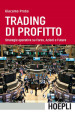 Trading di profitto. Strategie operative su Forex, azioni e future