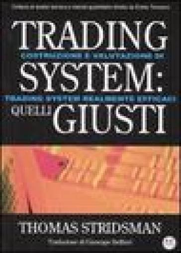 Trading system quelli giusti - thomas stridsman