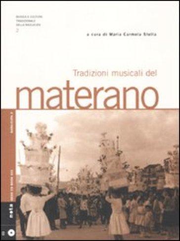 Tradizioni musicali del materano. Con CD Audio - M. C. Stella | Rochesterscifianimecon.com