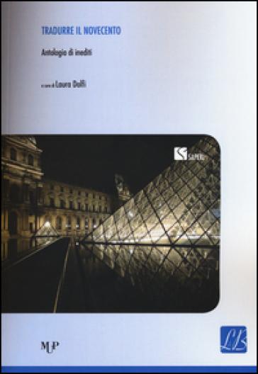 Tradurre il Novecento. Antologia di inediti - L. Dolfi   Rochesterscifianimecon.com
